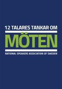 12-talares-tankar-om-moten